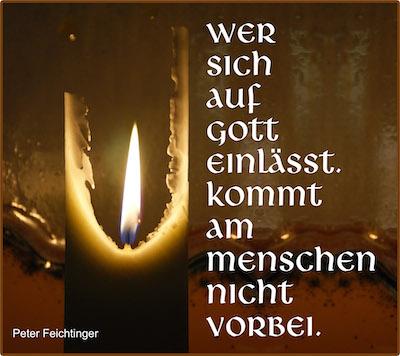 Kerze mit Spruch-Wer sich auf Gott einlässt, kommt am Menschen nicht vorbei-Peter Feichtinger